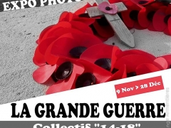 Regards sur 14-18 - Expo photo - La Grande Guerre