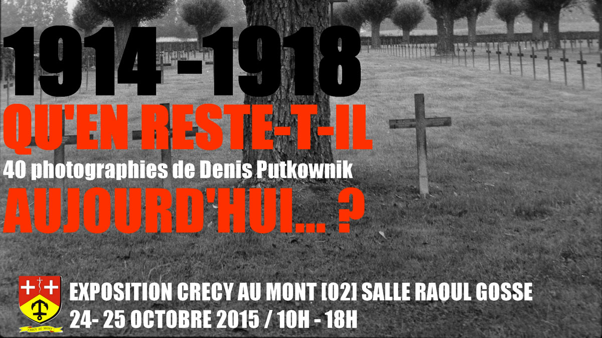 Denis Putkownik expose «1914-1918 qu'en reste-t-il aujourd'hui ?»